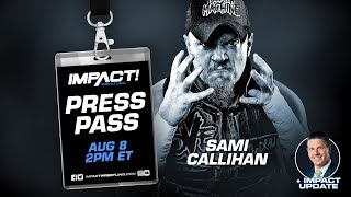 Sami Callihan Speaks Out on IMPACT Wrestling Press Pass Podcast | Aug 8, 2019