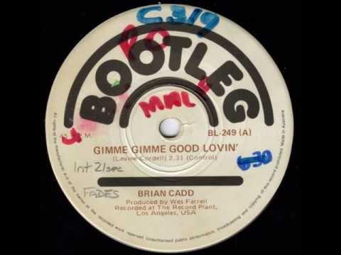 Brian Cadd - Gimme Gimme Good Lovin' (Original 45)