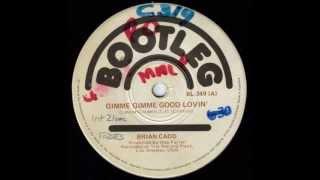 Brian Cadd - Gimme Gimme Good Lovin