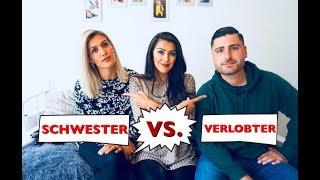 SCHWESTER VS. VERLOBTER / Wer kennt mich besser??? / Berivansworld