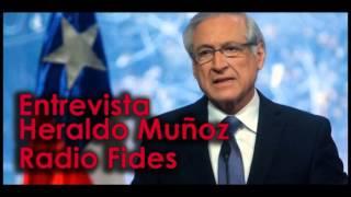 Entrevista de Eduardo Pérez (radio Fides) al canciller de Chile Heraldo Muñoz