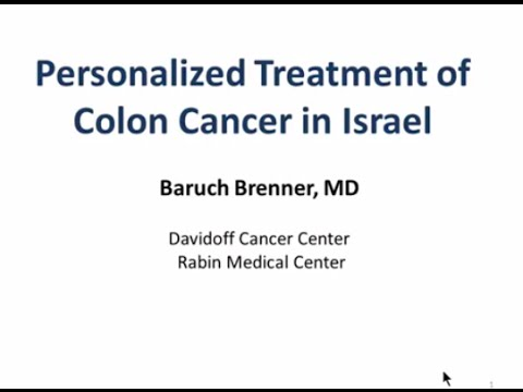 Personalized Treatment Of Colon Cancer In Israel - Baruch Brenner, MD