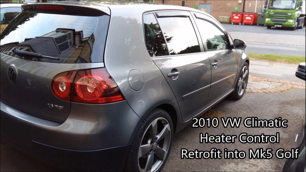 VW Mk6 Climatic Heater Control Retrofit into Mk5 Golf, Jetta, Passat