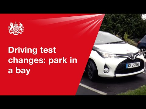 Driving test changes: parking in a bay