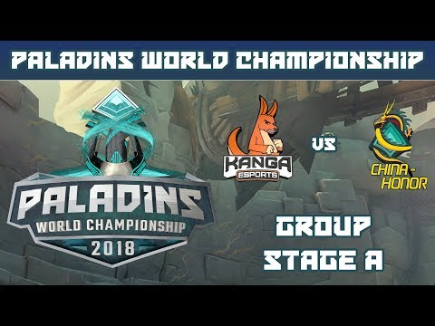 Paladins World Championship 2018: Group Stage A - Kanga Esports vs. China Honor
