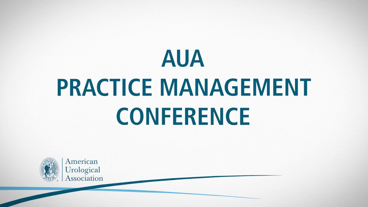 AUA2018 - Practice Management Conference
