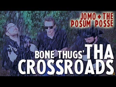 Tha Crossroads (Bone Thugs Cover) - Jomo & The Possum Posse