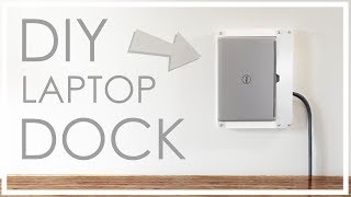 DIY wall-mounted LAPTOP DOCK (neat, tidy, elegant)