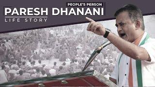 Pareshbhai Dhanani - Political Biography