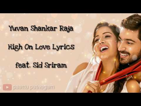 High On Love Lyrics – Pyaar Prema Kaadhal