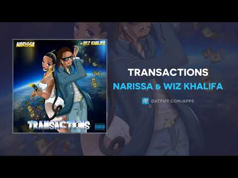 Narissa & Wiz Khalifa - Transactions (AUDIO)