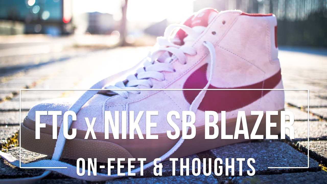 low priced 02fb8 e7fd3 FTC x Nike SB Blazer Zoom  Vaillancourt Fountain  On-feet and Final Thoughts
