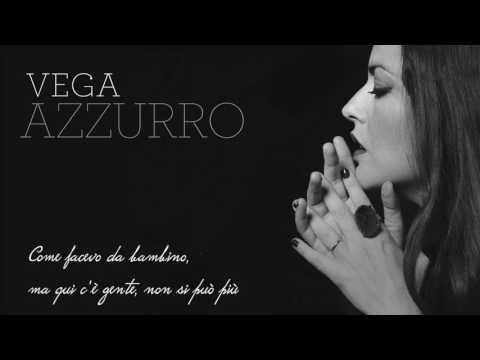 Vega - Azzurro (lyric video)