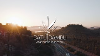 Batu Bambu - your home in Lombok // where to stay in Lombok?