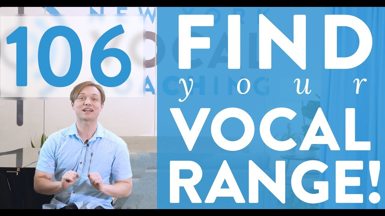 "Ep. 106 ""Find Your Vocal Range!"""