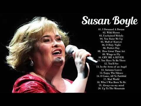 Susan Boyle Best Songs - Susan Boyle Greatest Hits 2019