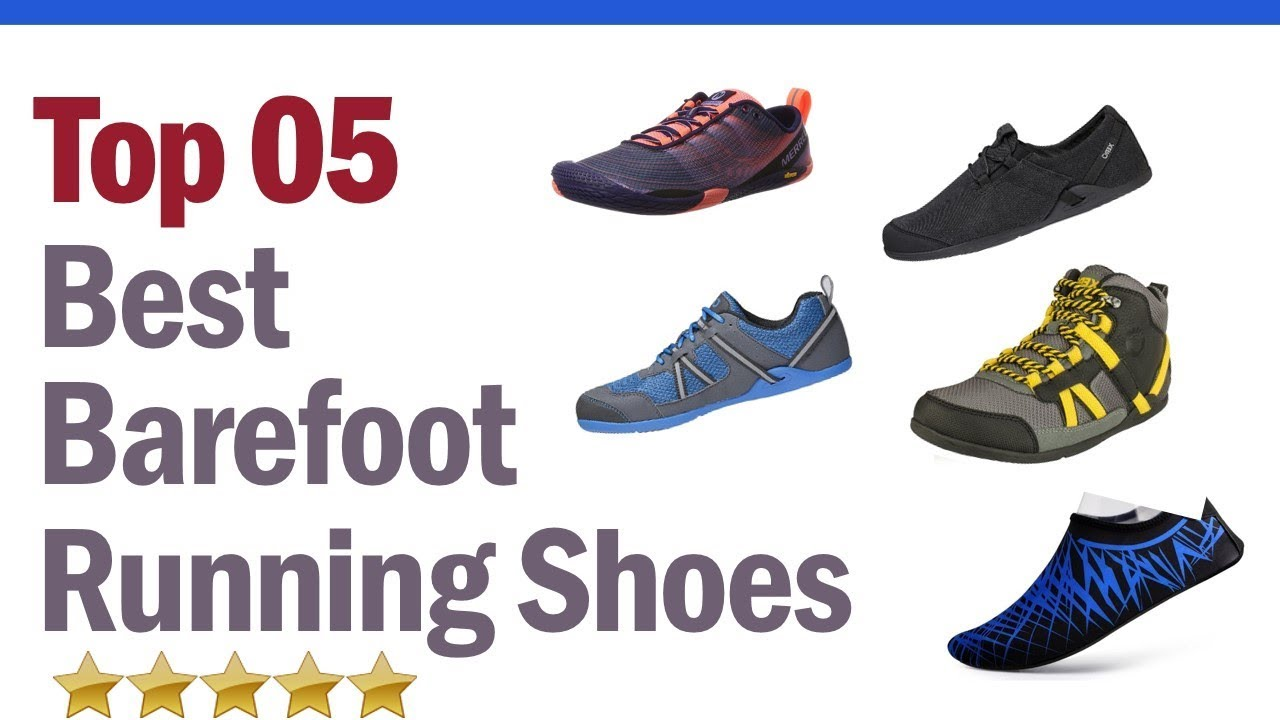 Best Barefoot Running Shoes 2019 Top 5 Barefoot Running Shoes