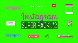 Instagram Super Pack #2 / Green Screen - Chroma Key