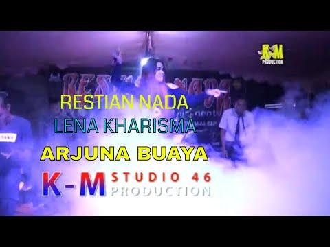 Restian Nada - Arjuna Buaya - Lena Karisma