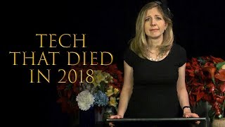 Tech that died in 2018 💀