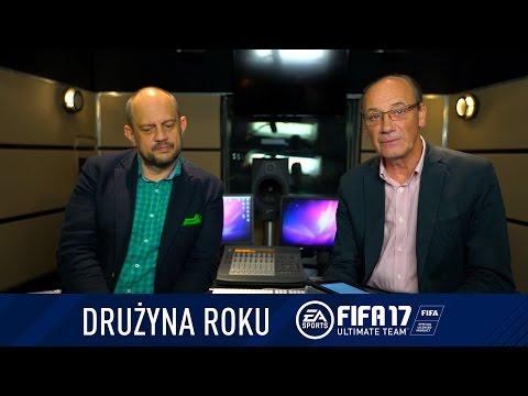 FIFA 17 - drużyna roku Dariusza Szpakowskiego i Jacka Laskowskiego