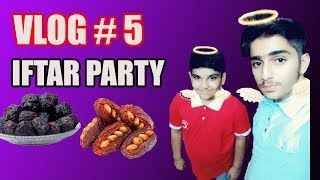 My Cousin Invite Me ON IFTAR Party!