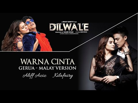 "Aliff Aziz & Kilafairy - Warna Cinta (Gerua - Malay Version) [From ""Dilwale""] (Official Music Video)"