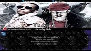 Tu Jean (Letra) - Endo Ft Daddy Yankee