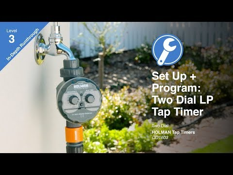 How to Program the Holman Two Dial Low Pressure Tap Timer (CO1603)