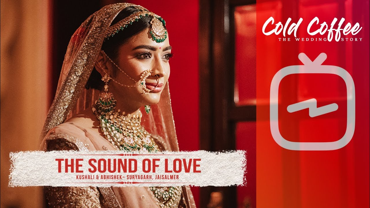 Kushali & Abhishek - Wedding Teaser // Suryagrah, Jaisalmer // The Cold Coffee Instacut