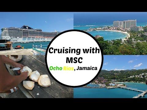 Cruising w/ MSC Ep.2| Ocho Rios, Jamaica