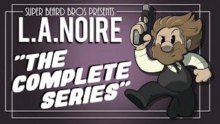 LA Noire Cops on Cops on Cops | Ep. #6 | Super Beard Bros