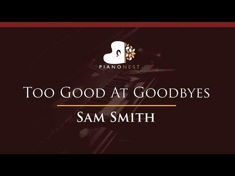 Sam Smith - Too Good At Goodbyes - HIGHER Key (Piano Karaoke / Sing Along)