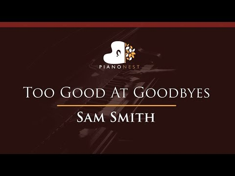 Sam Smith - Too Good At Goodbyes - HIGHER...