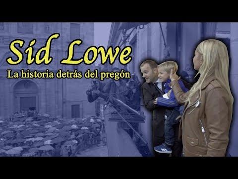 Sid Lowe, la historia detrás del pregón