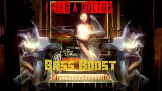Dr. Dre - I Need A Doctor ft. Eminem, Skylar Grey (Bass Boost)