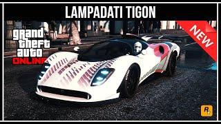 GTA 5 ONLINE: LAMPADATI TIGON - ОБЗОР НОВОГО СУПЕРКАРА