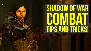Shadow of War Combat Tips TO BECOME UNSTOPPABLE (Middle Earth Shadow of War Tips & Tricks)
