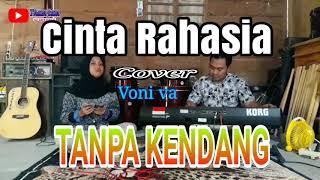 Download Lagu Cinta Rahasia - Tanpa Kendang // Cover Voni va mp3