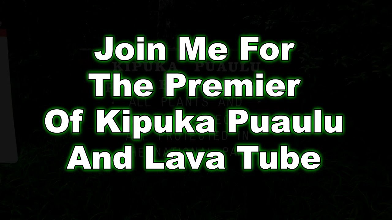 Kipuka Puaulu Bird Park and Lava Tube - Premiere Preview