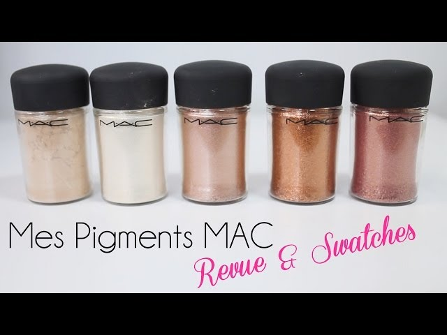 Mes Pigments MAC ? Haul Revue & Swatches ?