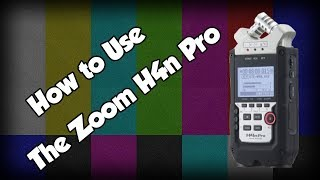 How to use the Zoom H4n Pro - Full Review