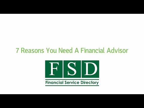7 Reasons You Need a Financial Advisor | Financial Service Directory