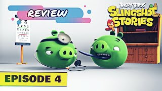 Angry Birds : Slingshot Stories ep. 4 | Review / Análisis | Que salió bien y mal