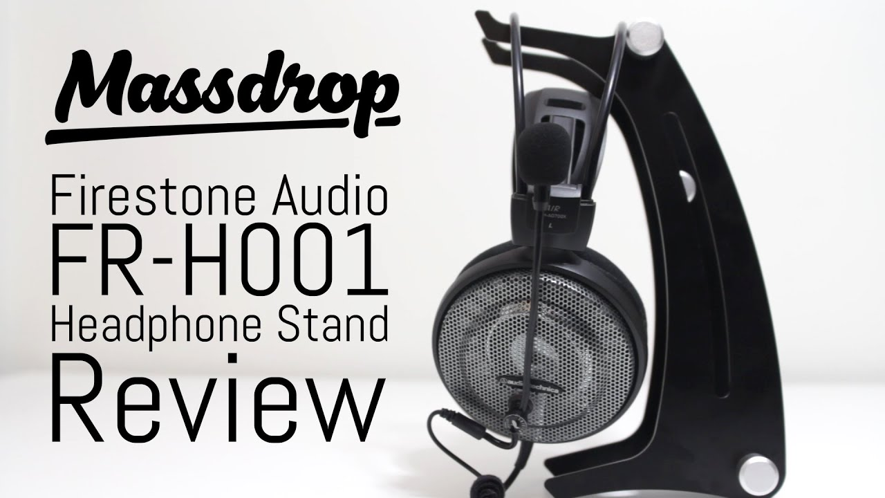 Massdrop - Firestone Audio Headphone Stand Review - YouTube