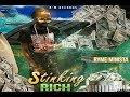 Ryme Minista - Stinking Rich - February 2018