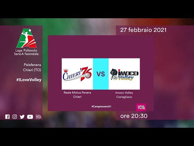 Chieri - Conegliano   Speciale   26^Giornata Campionato   Lega Volley Femminile 2020/21