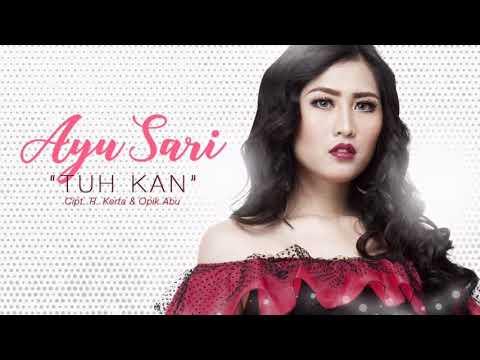 Ayu Sari - Tuh Kan (Lyric Video)
