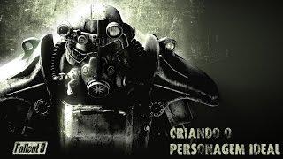 Fallout 3 - Tutorial - Criando o Personagem Perfeito