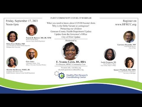 Flint Community COVID 19 Webinar #79 Healthy Flint Research Coordinating Center, September 17, 2021